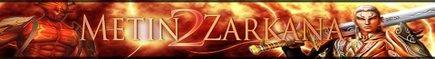 Metin2 Zarkana PVM HARD - Deschis din 24.06.2014