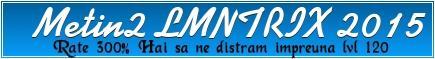 Metin2LMNTRIX