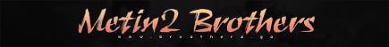Metin2 Brothers | Hostat / 24/7