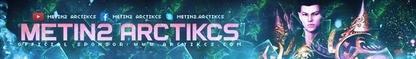 Metin2Arctikcs - Razboiul celor 2 regate! (Rebeli&Legende)